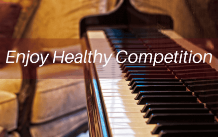 Enjoy Healthy Competition