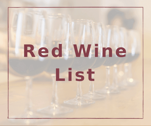 Red Wine List at the Vine @ Cameo Heights Mansion