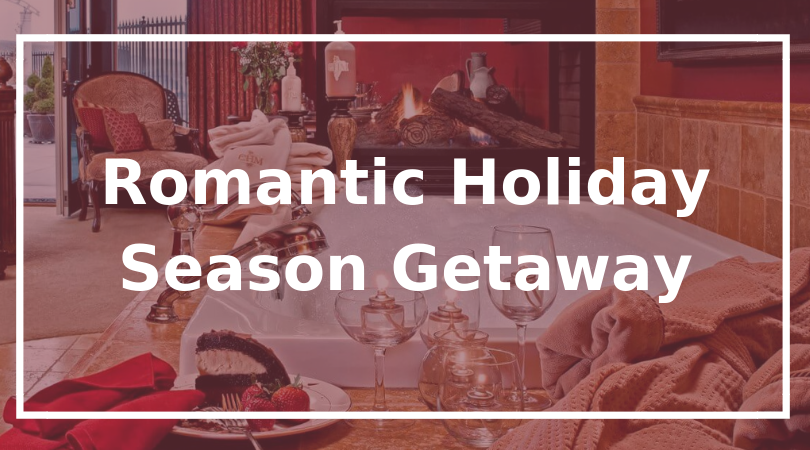Romantic Holiday Season Getaway