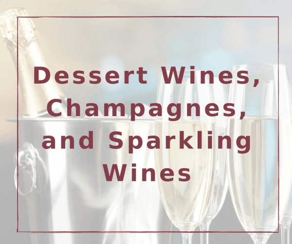 Dessert Wines, Champagnes, and Sparkling Wines List at The Vine @ Cameo Heights Mansion