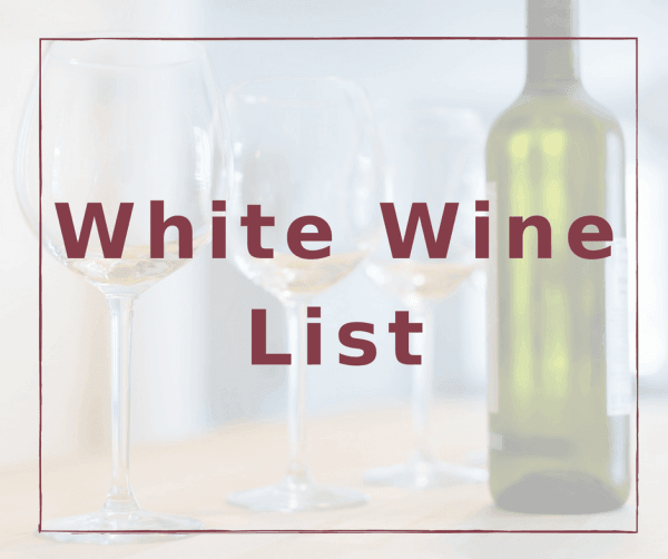White Wine List at the Vine @ Cameo Heights Mansion